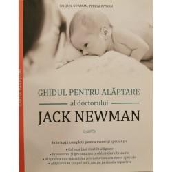 Ghidul pentru alaptare al doctorului Jack Newman - Dr. Jack Newman, Teresa Pitman