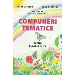 Compuneri tematice pentru clasele III - V