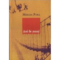 Ani de pasaj - Mircea Pora