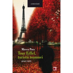 Tour Eiffel, turistii toamnei - Mircea Pora
