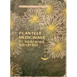 Plantele medicinale in apararea sanatatii - Farm. Corneliu Constantinescu