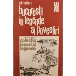 Bucurestii in legende si povestiri - Al. Mitru