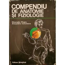 Compendiu de anatomie si fiziologie a omului - Gheorghe Mogos, Alexandru Ianculescu