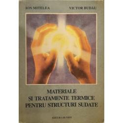 Materiale si tratamente termice pentru structuri sudate - Ion Mitelea, Victor Budau
