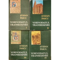 Voievodatul Transilvaniei (Vol. 1, 2, 3, 4) - Stefan Pascu
