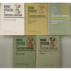 Mihai Viteazul in constiinta europeana (Vol. 1,2,3,4,5)