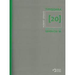 Timisoara 20. Artisti ai generatiei 80 - Robert Serban