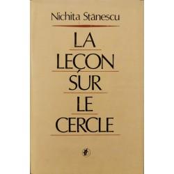 La lecon sur le cercle (lb. franceza) - Nichita Stanescu