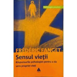 Sensul vietii - Frederic Fanget