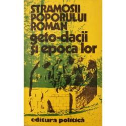 Stramosii Poporului Roman: geto-dacii si epoca lor - Dr. Cristian Popisteanu (coord.)