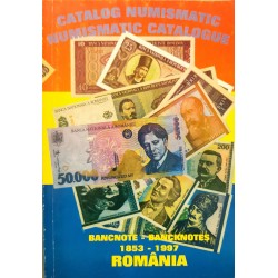 Catalog numismatic / Numismatic catalogue: Bancnote - Bancnotes 1853 - 1997 Romania