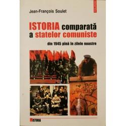 Istoria comparata a statelor comuniste - Jean-Francois Soulet