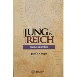 Jung & Reich. Trupul ca umbra - John P. Conger