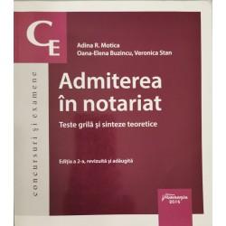 Admiterea in notariat. Teste grila si sinteze teoretice - Adina R. Motica, Oana-Elena Buzincu, Veronica Stan