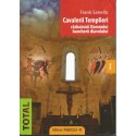 Cavalerii Templieri: razboinicii Domnului, bancherii diavolului - Frank Sanello