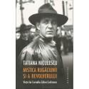Mistica rugaciunii si a revolverului. Viata lui Corneliu Zelea Codreanu - Tatiana Niculescu