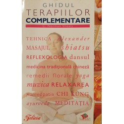 Ghidul terapiilor complementare - C. Norman Shealy (ed. consultant)