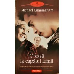 O casa la capatul lumii - Michael Cunningham