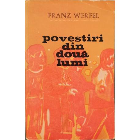 Povestiri din doua lumi - Franz Werfel