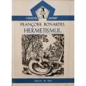 "Hermetismul (Colectia ,,Initieri"", vol. 4) - Francoise Bonardel"
