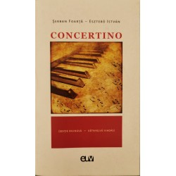 Concertino (ed. bilingva) - Serban Foarta, Esztero Istvan