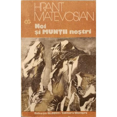 Noi si muntii nostri - Hrant Matevosian