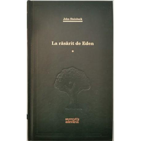 La rasarit de Eden (Vol. 1) - John Steinbeck