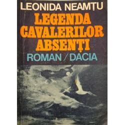 Legenda cavalerilor absenti - Leonida Neamtu