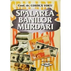 Spalarea banilor murdari - Conf. Dr. Costica Voicu