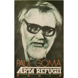 Arta refugii - Paul Goma