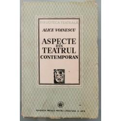 Aspecte din teatrul contemporan - Alice Voinescu