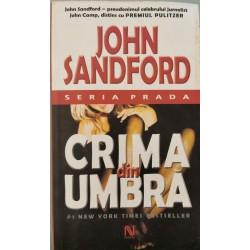 Crima din umbra - John Sandford