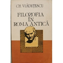 Filozofia in Roma Antica - Gh. Vladutescu