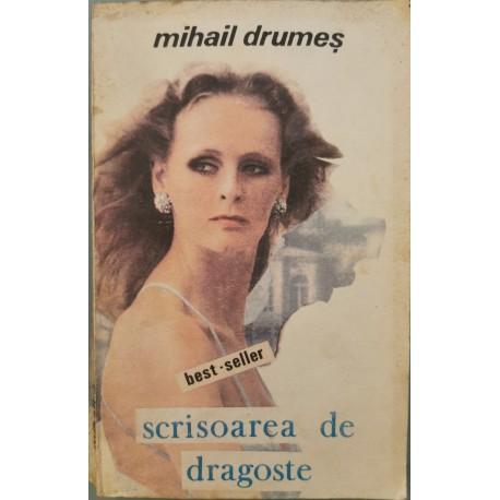 Scrisoarea de dragoste - Mihail Drumes