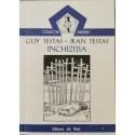 "Inchizitia (Colectia ,,Initieri"", vol. 6) - Guy Testas, Jean Testas"