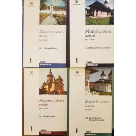 Manastirile si schiturile Romaniei pas cu pas (Vol. 1, 2, 3, 4) - Vasile Dumitrache