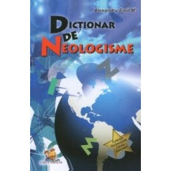 Dictionar de neologisme - Alexandru Emil