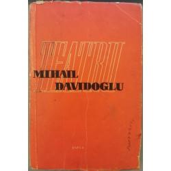 Teatru - Mihail Davidoglu