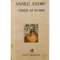 Viata si semn - Vasile Andru