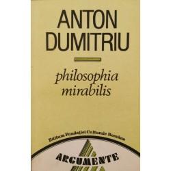 Philosophia mirabilis - Anton Dumitriu