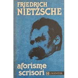 Aforisme. Scrisori - Friedrich Nietzsche