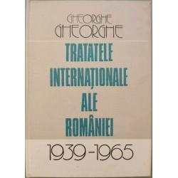 Tratatele internationale ale Romaniei: 1939-1965 - Gheorghe Gheorghe