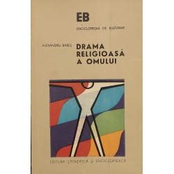 Drama religioasa a omului - Alexandru Babes