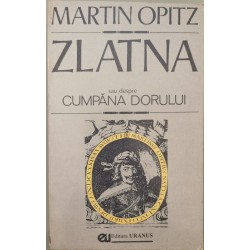 Zlatna sau despre Cumpana dorului - Martin Opitz