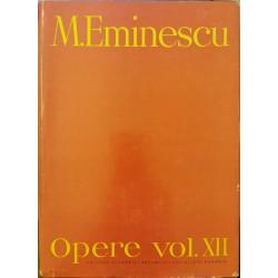 Opere vol. XII (Editie critica - Perpessicius) - Mihai Eminescu