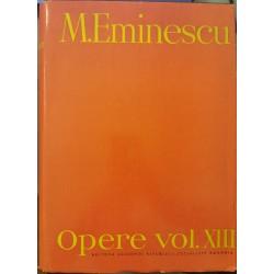 Opere vol. XIII (Editie critica - Perpessicius) - Mihai Eminescu