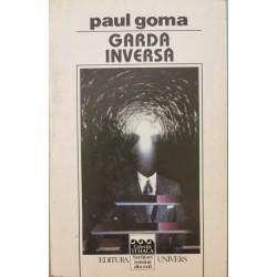 Garda inversa - Paul Goma