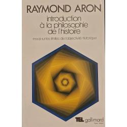Introduction a la philosophie de l' histoire - Raymond Aron