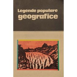 Legende populare geografice - Nicoleta Coatu (ed.)