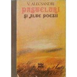 Pasteluri si alte poezii - Vasile Alecsandri